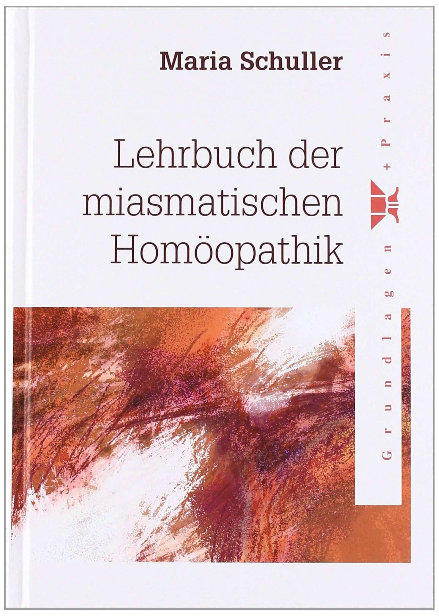Lehrbuch der miasmatischen Homöopathik