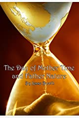 The Day of Mother Time and Father Nature Kindle Edition