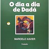 O Dia A Dia De Dadá