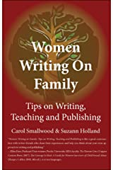 Women Writing on Family : Tips on Writing, Teaching and Publishing