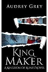 King Maker: Kingdom of Runes Book 3 Kindle Edition