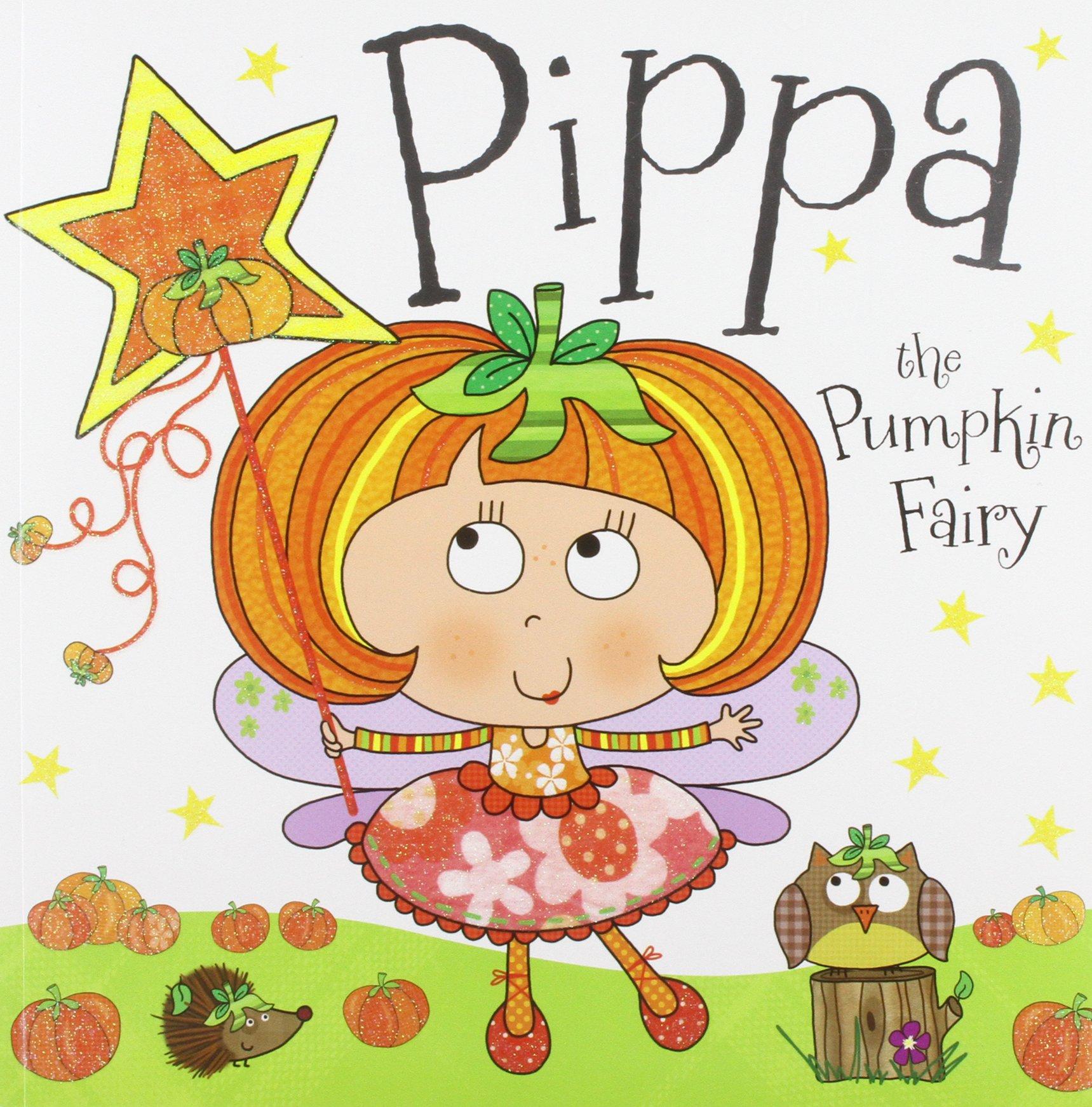 Pippa Pumpkin Fairy Story Book