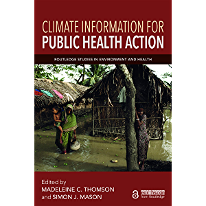 Climate Information for Public Health Action (Routledge Studies in Environment and Health)