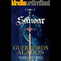 Guerreiros Alados (O reino de Sanoar Livro 2)
