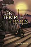 The Temple of Paris (The Quicksilver Legacy Series Book 2)