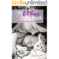 The Other Baby Book: A Natural Approach to Baby's First Year