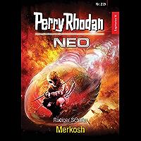 Perry Rhodan Neo 239: Merkosh: Staffel: Sagittarius (German Edition) book cover