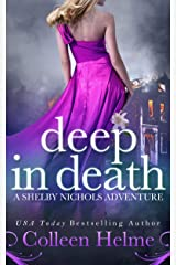 Deep in Death: A Paranormal Women's Fiction Novel (Shelby Nichols Adventure Book 6) Kindle Edition