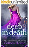 Deep in Death: A Shelby Nichols Mystery Adventure (Shelby Nichols Adventure Book 6)