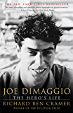 Joe DiMaggio: The Hero's Life (Touchstone Book)