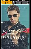 Still Rocking: A Heavy Metal Rock Star Romance (Slava Pasha Book 5)