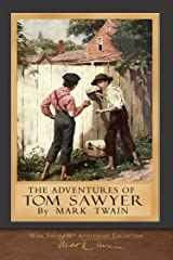 The Adventures of Tom Sawyer: Original Illustrations Kindle Edition