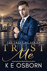 Trust Me (The Trust Me Series Book 1) Kindle Edition