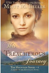 This Treacherous Journey (The Mountain Series Book 6) Kindle Edition