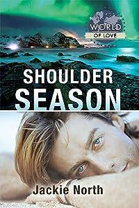 Shoulder Season (World of Love Book 21)