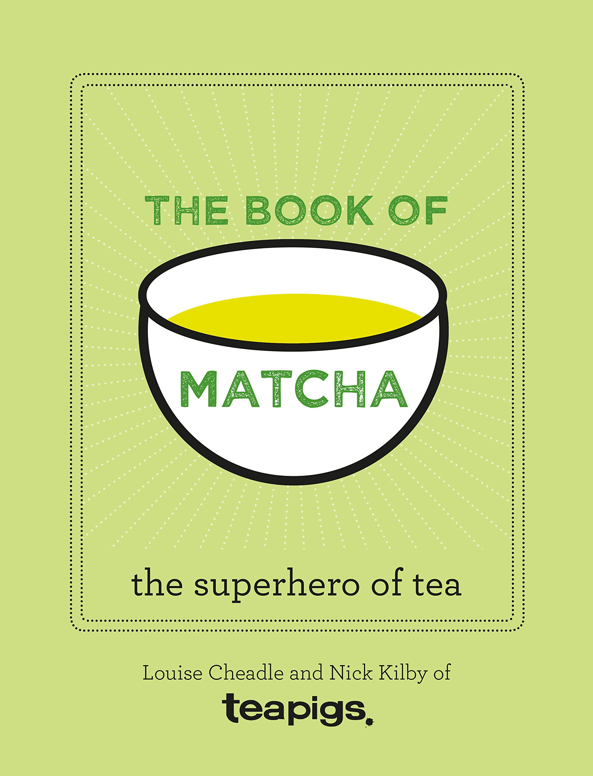 The Book of Matcha: A Superhero Tea - What It Is, How to Drink It, Recipes and Lots More pdf