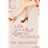 Life in a Rut, Love not Included (Love Not Included series Book 1)