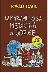 La maravillosa medicina de Jorge (Colección Alfaguara Clásicos) Edición Kindle