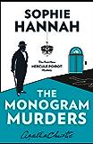 The Monogram Murders: The New Hercule Poirot Mystery (Hercule Poirot Series Book 43) (English Edition)