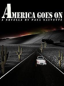 America Goes On: A Novella