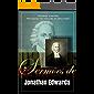 """Sermões de Jonathan Edwards: Incluindo o sermão """"Pecadores nas mãos de um Deus irado""""."""