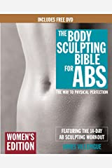 The Body Sculpting Bible for Abs: Women's Edition, Deluxe Edition: The Way to Physical Perfection (Includes DVD) Paperback