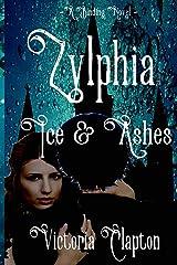 Zylphia: Ice & Ashes Kindle Edition