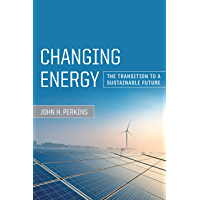 Changing Energy: The Transition to a Sustainable Future