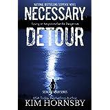 Necessary Detour: Romantic Suspense (Secret Stalker Series Book 1)