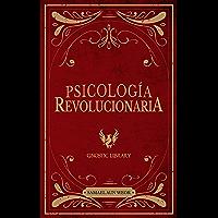 Psicología Revolucionaria (Spanish Edition)