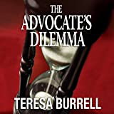 The Advocate's Dilemma: The Advocate Series, Book 4