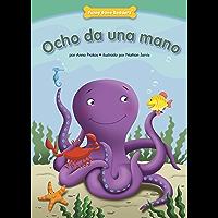 Ocho da una mano (Helping Hands): Being Kind (Funny Bone Readers ™ — en español) (Spanish Edition)