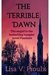 The Terrible Dawn (Vampire Series Puncture Book 2) Kindle Edition