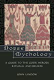 Norse Mythology: A Guide to Gods, Heroes, Rituals, and Beliefs: A Guide to the Gods, Heroes, Rituals and Beliefs