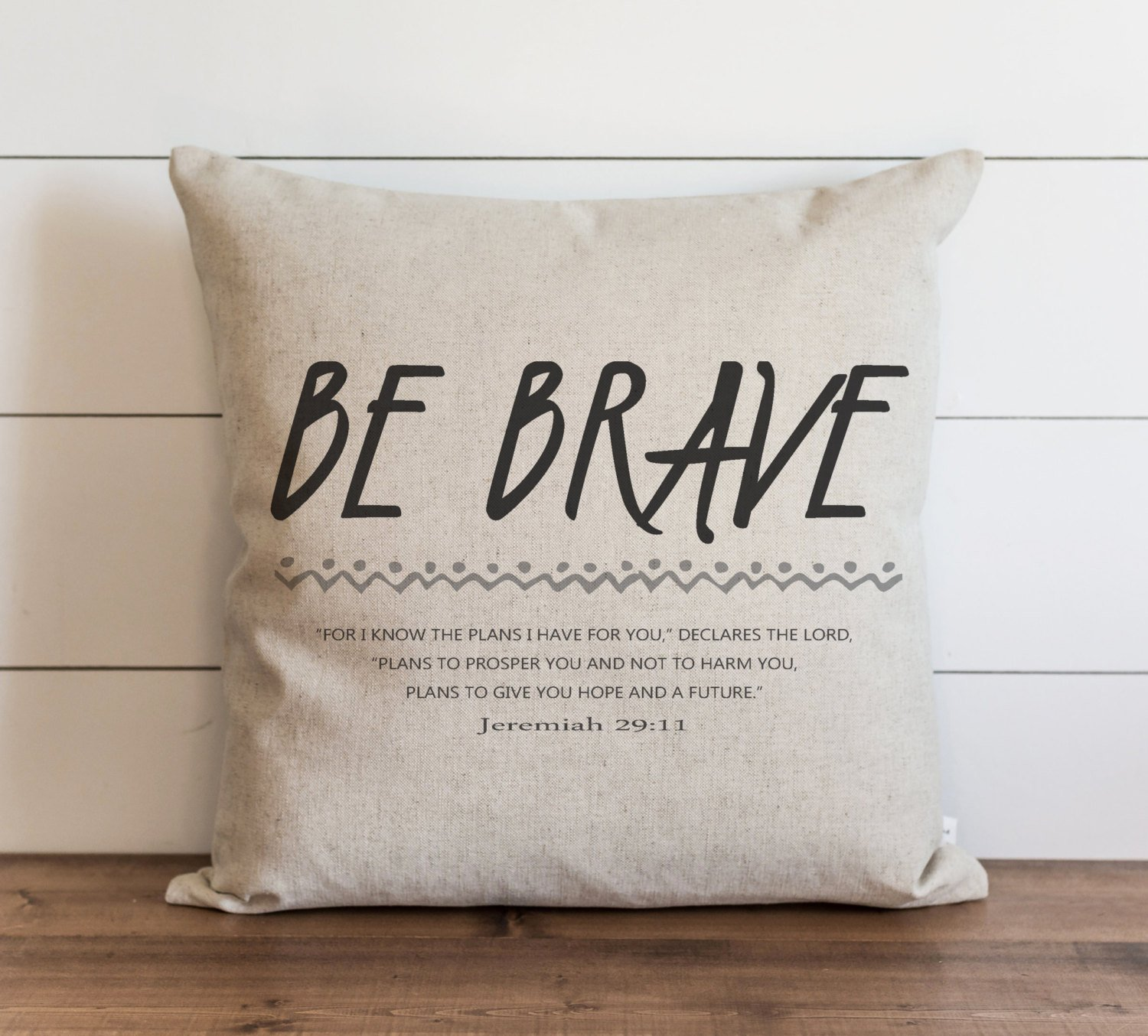 CAROLJU Be Brave 18 x 18 inch Pillow Cover Everyday Jeremiah Faith Throw Pillow Gift Accent Pillow