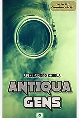 Antiqua Gens: C'è qualcosa sulle Alpi (Italian Edition) Kindle Edition