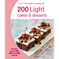 Hamlyn All Colour Cookery: 200 Light Cakes & Desserts: Hamlyn All Colour Cookbook (English Edition)