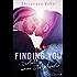 Finding you: Verliebt in meine Stiefschwester (Stepbrother-Reihe 2)
