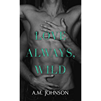 Love Always, Wild (For Him Book 1) (English Edition)