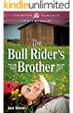 The Bull Rider's Brother (Bull Rider's Series Book 1)