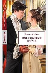 Une comtesse idéale : (Les Historiques) (French Edition) Kindle Edition
