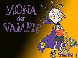 Mona der Vampir - Staffel 1