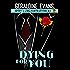 Dying for You (Rafferty & Llewellyn Book 6)