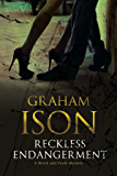 Reckless Endangerment (The Brock and Poole Mysteries Book 13)