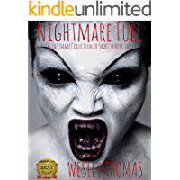 Nightmare Fuel: The Ultimate Collection of Short Horror Tales (English Edition)
