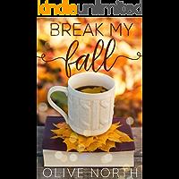 Break My Fall: A Lesbian Romance