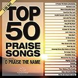 Top 50 Praise Songs - O Praise The Name [3 CD]