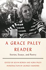 A Grace Paley Reader: Stories, Essays, and Poetry Paperback