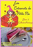 T2: Les Entremets de la Petite Mu: Tome 2: Collection Printemps