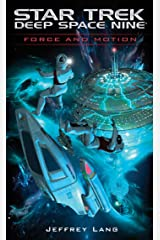 Force and Motion (Star Trek: Deep Space Nine) Kindle Edition